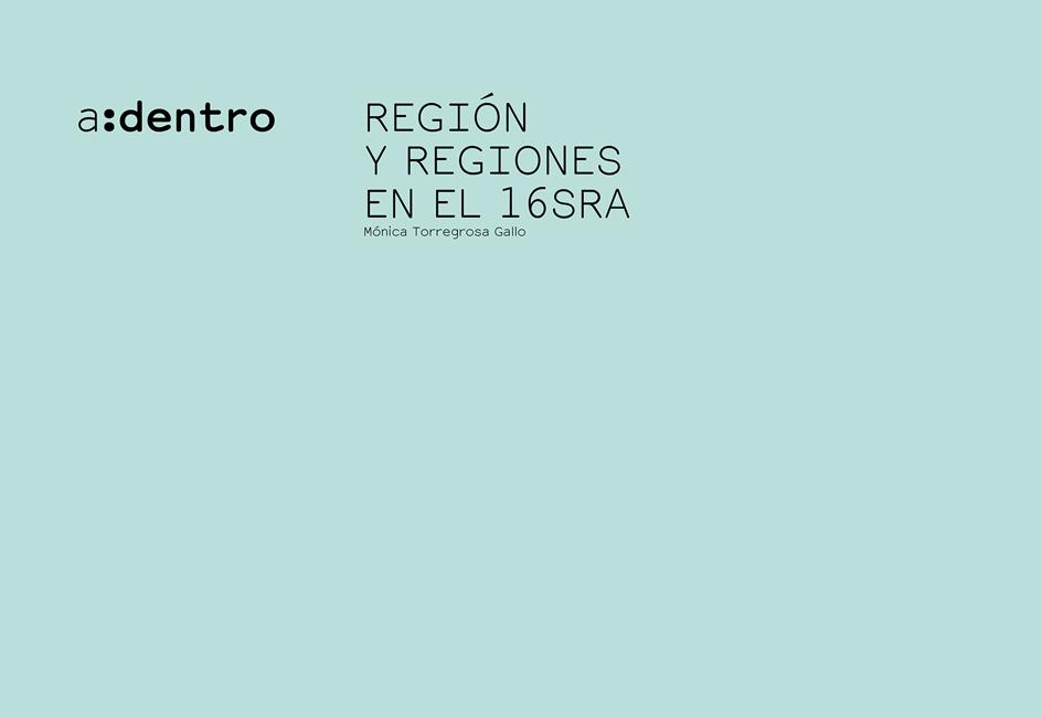 REGIÓN Y REGIONES EN EL 16SRA
