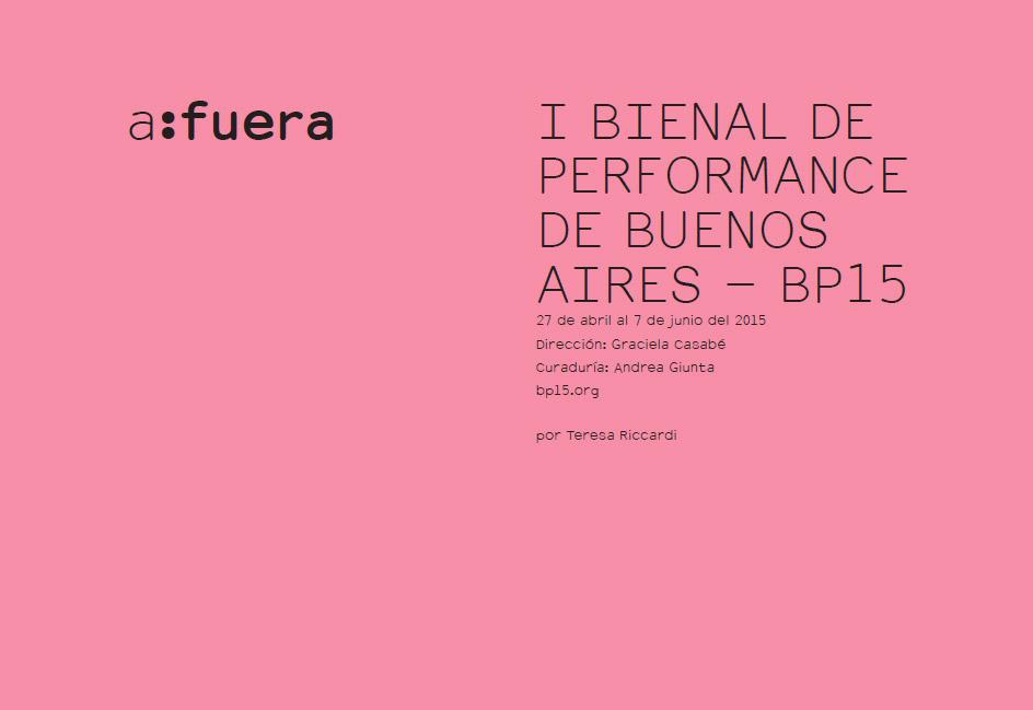 I BIENAL DE PERFORMANCE DE BUENOS AIRES - BP15