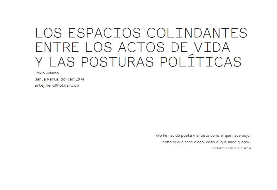 LOS ESPACIOS COLINDANTES ENTRE LOS ACTOS DE VIDA Y LAS POSTURAS POLÍTICAS