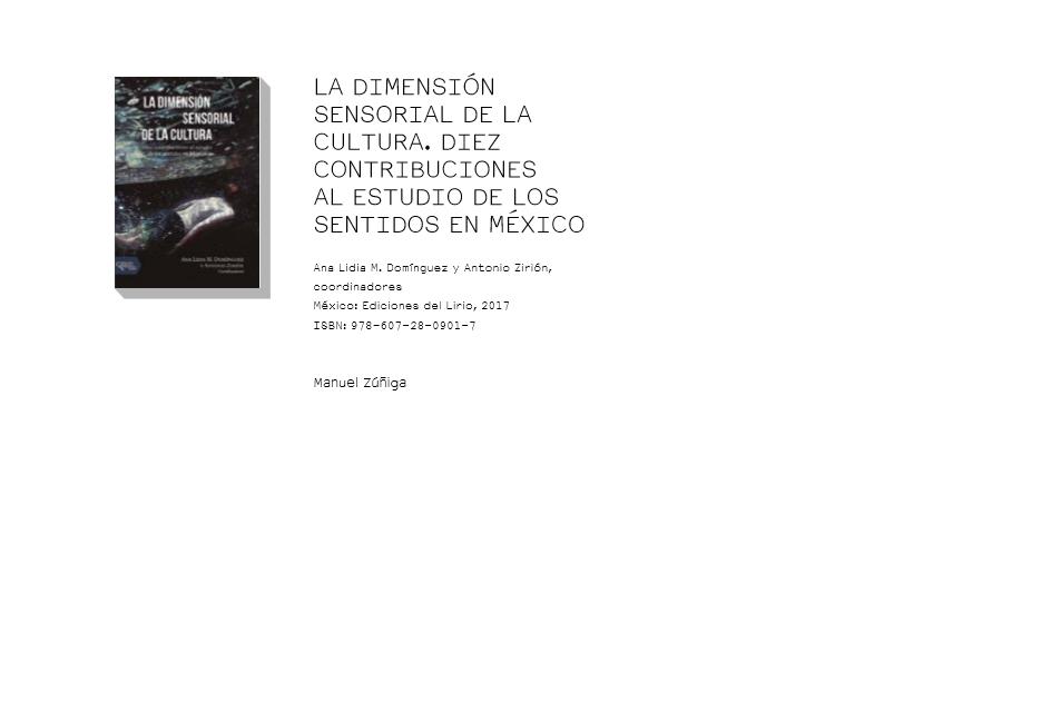 LA DIMENSIÓN SENSORIAL DE LA CULTURA. DIEZ CONTRIBUCIONES AL ESTUDIO DE LOS SENTIDOS EN MÉXICO
