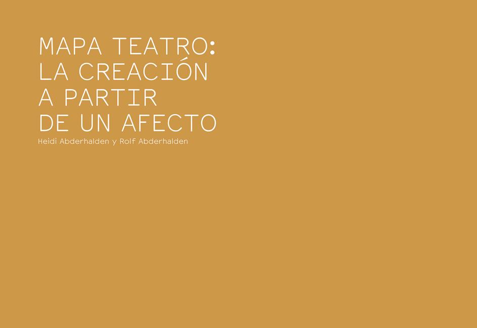 Mapa Teatro: La creación a partir de un afecto