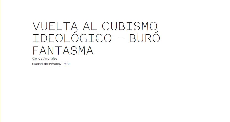 DOSSIER VUELTA AL CUBISMO IDEOLÓGICO - BURÓ FANTASMA